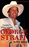 George Strait, Mark Bego, 0806522585