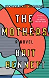 img - for The Mothers: A Novel book / textbook / text book