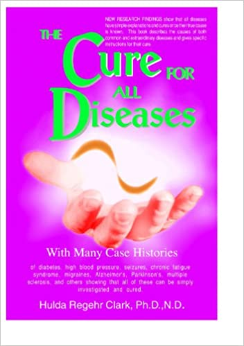 The cure for all diseases kindle edition by dr hulda clark the cure for all diseases kindle edition fandeluxe Image collections