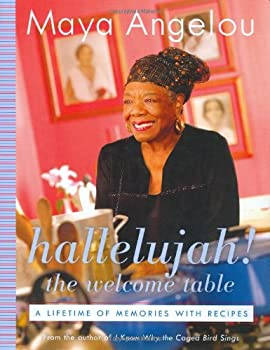 Hallelujah! The Welcome Table: A Lifetime of Memories with Recipes 0375434283 Book Cover