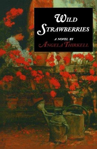 Wild Strawberries (Angela Thirkell Barsetshire Series)