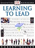 Learning to Lead (DK Essential Managers)