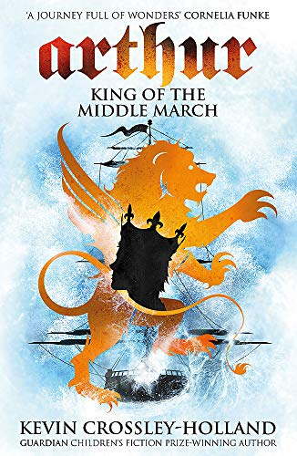 The King of the Middle March (Arthur S)