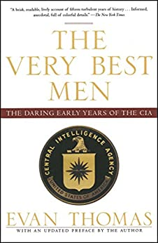 image for The Very Best Men: The Daring Early Years of the CIA