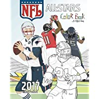 NFL All Stars 2017: Coloring and Activity Book for Adults and Kids: feat. Ezekiel Elliott, Tom Brady, Julio Jones, Aaron Rodgers, Russell Wilson and Many More!