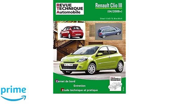 Rta b777 Renault clio III phase 2 1,5 dci 85ch Revue technique automobile: Amazon.es: ETAI: Libros en idiomas extranjeros