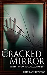The Cracked Mirror, Reflections of an Appalachian Son