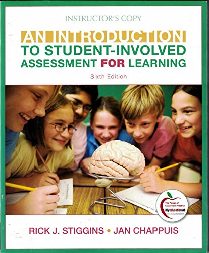 An Introduction to Student Involved Assessment for Learning (Instructor's Edition), sixth edition