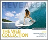 The Web Collection Revealed Standard Edition : Adobe Dreamweaver CS5, Flash CS5 and Fireworks CS5, Bishop and Bishop, Sherry, 1111130809