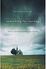 Searching for Sunday: Loving, Leaving, and Finding the Church Paperback