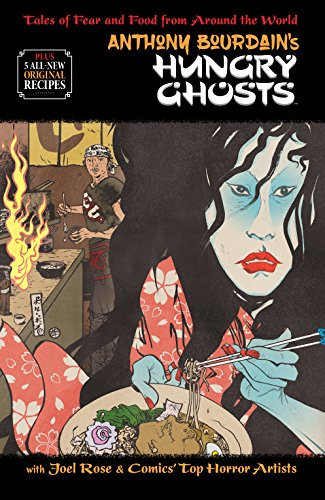 Anthony Bourdain's Hungry Ghosts -