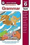 Grammar Grade 6, Leland Graham and Rainbow Bridge Publishing Staff, 193221013X