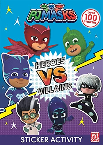 Heroes vs Villains Sticker Activity (PJ Masks) : Pat-a-Cake ...