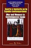 img - for Guerra y memoria en la Espa a contempor nea/War and Memory in Contemporary Spain (Spanish and English Edition) book / textbook / text book