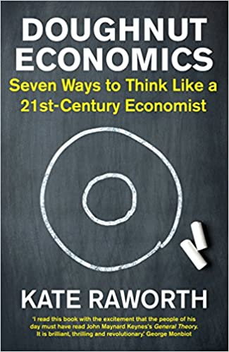 Doughnut Economics: Seven Ways To Think Like A 21st Century Economist por Kate Raworth epub