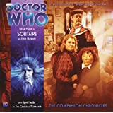 Dr Who Companion Chronicles Solitaire (Doctor Who: The Companion Chronicles)