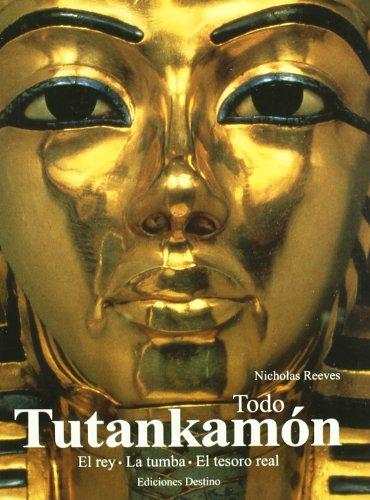 Descargar Libro Todo Tutankhamón Nicholas Reeves