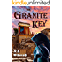 The Granite Key (The Arkana Archaeology Mystery Series Book 1)