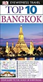 Top 10 Bangkok (Eyewitness Top 10 Travel Guide)