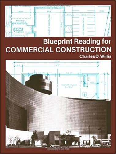 Blueprint reading for commercial construction charles d willis blueprint reading for commercial construction charles d willis 9780827316546 amazon books malvernweather