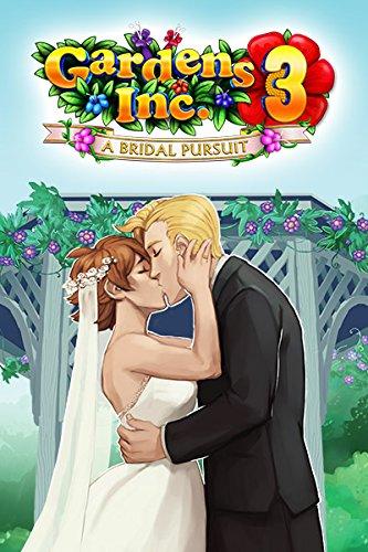 Gardens Inc. 3: A Bridal Pursuit [Download]