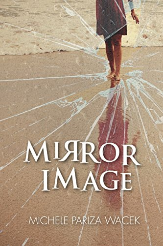 Mirror Image by Michele PW (Pariza Wacek) ebook deal