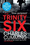Front cover for the book The Trinity Six by Charles Cumming