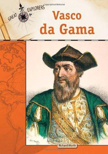 Vasco Da Gama (Great Explorers)