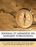 Journal et Mémoires du Marquis D'Argenson;, Ren-Louis De Voyer Marquis Argenson, 1149461837