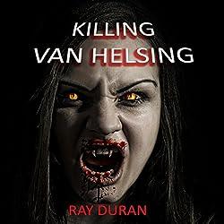 Killing Van Helsing