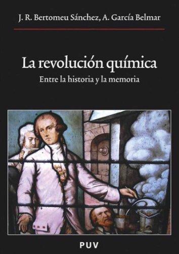 Descargar Libro La Revolución Química José Ramón Bertomeu Sánchez