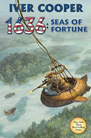 book cover of 1636: Seas of Fortune
