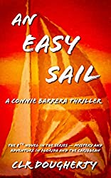 An Easy Sail - A Connie Barrera Thriller: The 8th Novel in the Series - Mystery and Adventure in Florida and the Caribbean (Connie Barrera Thrillers)