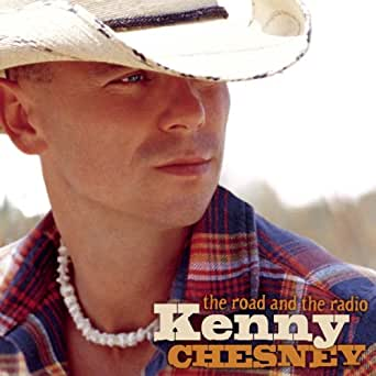The road and the radio by kenny chesney on amazon music amazon. Com.