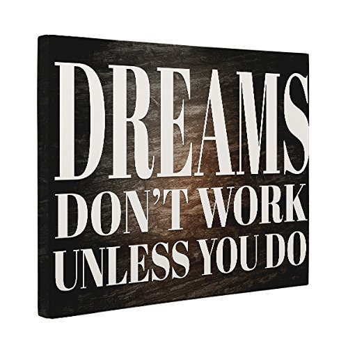 Dreams Don't Work Unless You Do Motivational Quote Décor