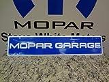 Genuine Mopar A68621342N Garage Aluminum Sign