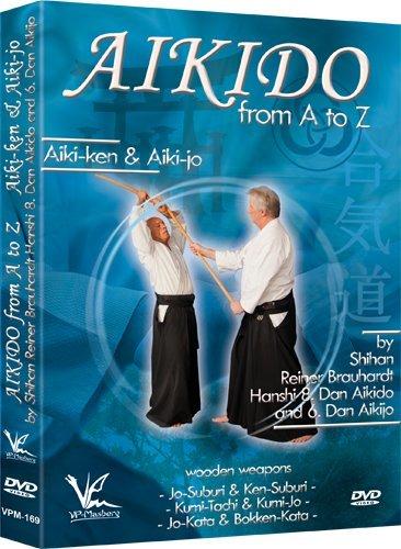 Aikido from A to Z - Aiki-Ken & Aiki-Jo