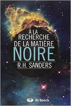 A la recherche de la matière noire : histoire d'une découverte fondamentale