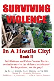 Surviving Violence in A Hostile City, Kelly Alwood and Kent Alwood, 1462059872