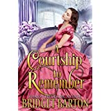 A Courtship to Remember: A Historical Regency Romance Book