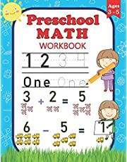 Preschool Math Workbook: For Preschoolers Ages 3-5 | Number Tracing, Counting, Addition and Subtraction Activities
