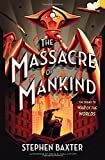 Image of The Massacre of Mankind: Sequel to The War of the Worlds