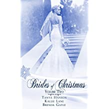 Brides Of Christmas Volume Two (The Twelve Brides of Christmas)
