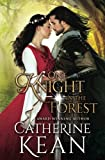 One Knight in the Forest: A Medieval Romance Novella by  Catherine Kean in stock, buy online here