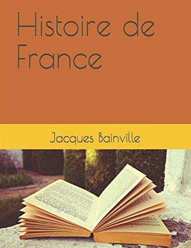 Histoire de France  [Jacques Bainville] (Tapa Blanda)