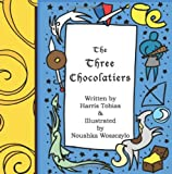 The Three Chocolatiers, Harris Tobias, 1490975608
