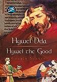 Hywel Dda / Hywel the Good, Stevens, Catrin, 1843232502