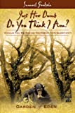 Just How Dumb Do You Think I Am?, Samuel Goodwin, 1604776730