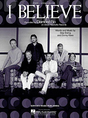 SheetMusic I Believe (PVG) - Diamond Rio HL