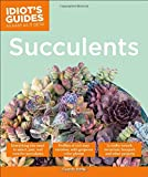 img - for Succulents (Idiot's Guides) book / textbook / text book